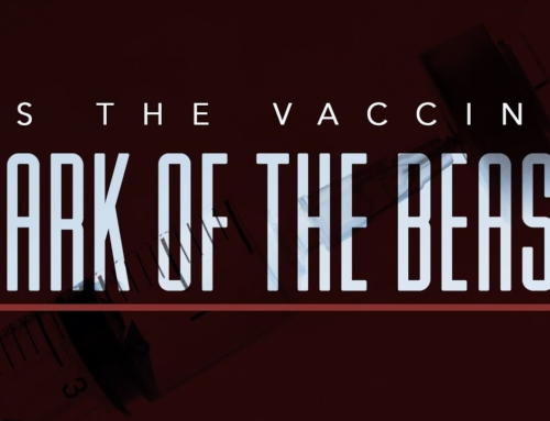 Is the vaccine the Mark of the Beast?