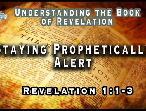 Staying Prophetically Alert
