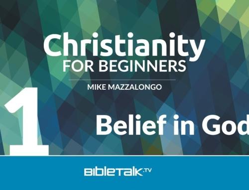 Christianity for Beginners: Belief in God